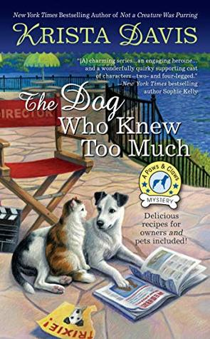 The Dog Who Knew Too Much (Paws and Claws Mystery #6)