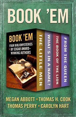 Book 'Em: Four Bibliomysteries by Edgar Award–Winning Authors