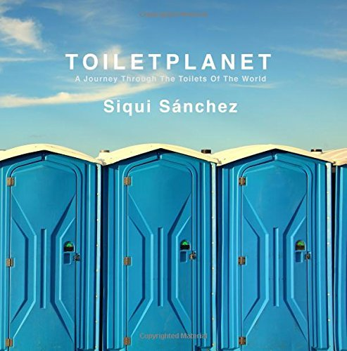 ToiletPlanet: A journey through the toilets of the world