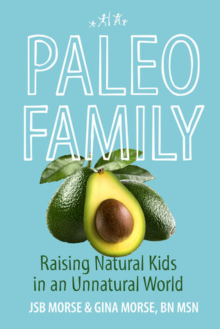 Paleo Family by J.S.B. Morse