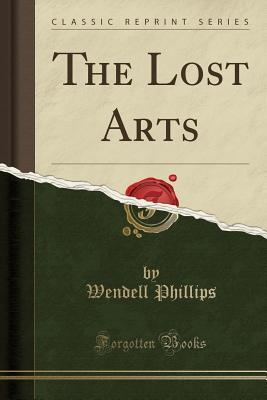 The Lost Arts