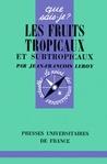 Les fruits tropicaux et subtropicaux