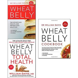 Wheat Belly / Wheat Belly Total Health / Wheat Belly Cookbook
