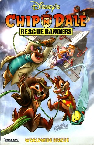 Ebook Chip 'N' Dale Rescue Rangers: Worldwide Rescue by Ian Brill PDF!