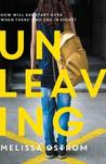 Unleaving by Melissa Ostrom