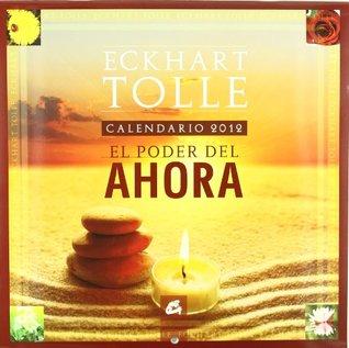 Calendario 2012. El poder del ahora