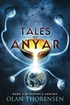 Tales of Anyar (Destiny's Crucible) (Volume 5)