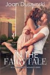 In The Fairytale (In The Moments Series) (Volume 3)