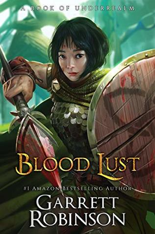 Blood Lust by Garrett Robinson