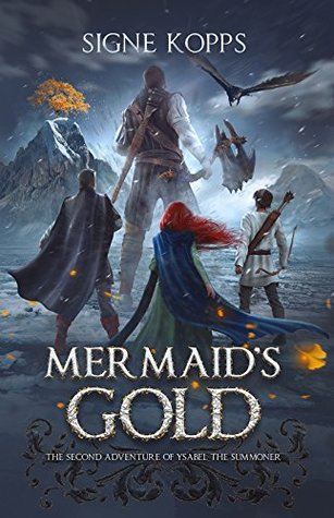 """Mermaid""""s Gold: The Second Adventure of Ysabel the Summoner"""