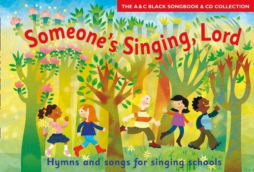 Songbooks – Someone's Singing Lord: Hymns and Songs for Children