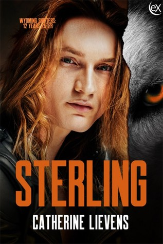 Sterling (Wyoming Shifters: 12 Years Later, #5)