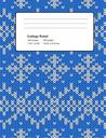 Composition Book College Ruled: Knit Sweater Blue Notebook 100 Sheets 200 Pages 7.44x9.69 in Perfect Binding Knitting Ugly Pattern
