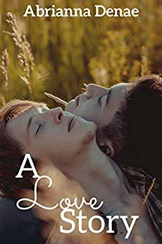 A Love Story (Stories, #1)