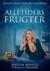Alletiders Frugter by Glenn Enrico Buhl Liwervall
