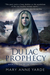 The Du Lac Prophecy by Mary Anne Yarde