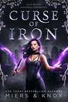 Curse of Iron (Half-Blood Huntress Chronicles Book 1)