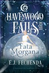 Fata Morgana (Havenwood Falls High #8)