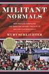 Militant Normals by Kurt Schlichter