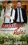 Marriage Rules (Breaking the Rules, #3)