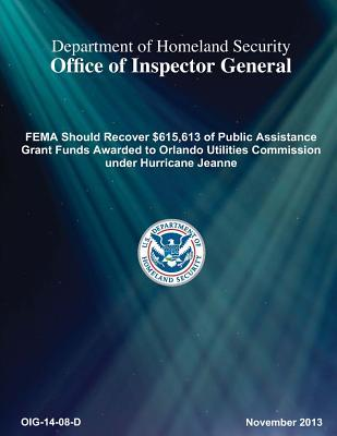 Fema Should Recover $615,613 of Public Assistance Grant Funds Awarded to Orlando Utilities Commi