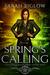 Spring's Calling by Sarah Biglow