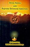 Divine Hymns with Supreme Devotional Aphorisms