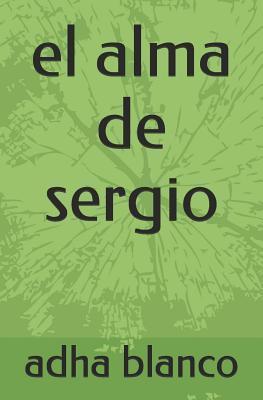 El Alma de Sergio