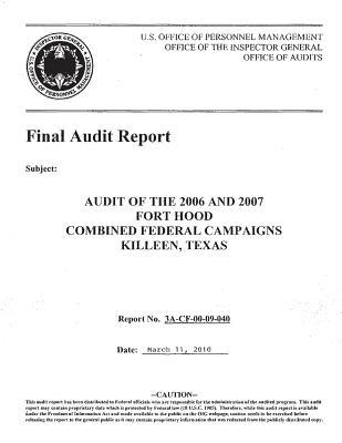 Audit of the 2006 and 2007 Fort Hood Combined Federal Campaigns Killeen, Texas.