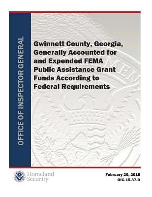 Gwinnett County, Georgia, Generally Accounted for and Expended Fema Pagf According to Fed Req (R