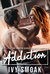 Addiction (The Hunted, #2) by Ivy Smoak