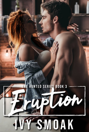 Eruption (The Hunted, #3)