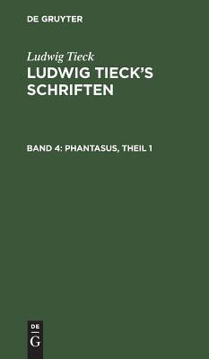 Phantasus, Theil 1