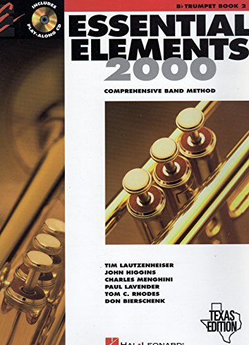 Essential Elements 2000: Comprehensive Band Method (B flat Trumpet Book 2) Texas Edition