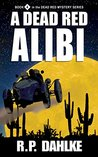 A Dead Red Alibi (A Dead Red, #4)