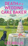 Death of a Wedding Cake Baker (Hayley Powell Food and Cocktails Mystery #11)