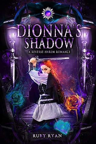 Dionna's Shadow by Ruby Ryan