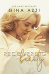 Recovering Beauty (The Kane Brothers, #2)