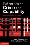 Reflections on Crime and Culpability: Problems and Puzzles