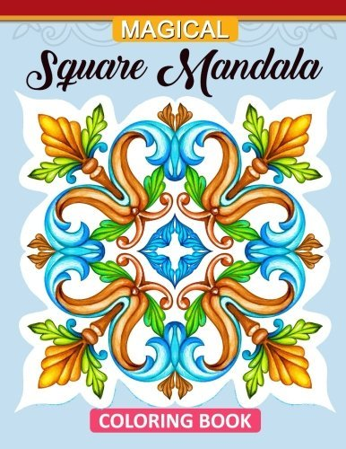 Magic Square Mandala Coloring Book: Adults Coloring Book