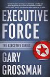 Executive Force (Executive #4)