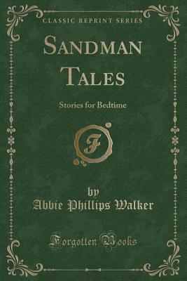 Sandman Tales: Stories for Bedtime