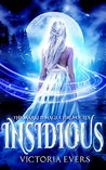 Insidious (The Marked Mage Chronicles, #1)
