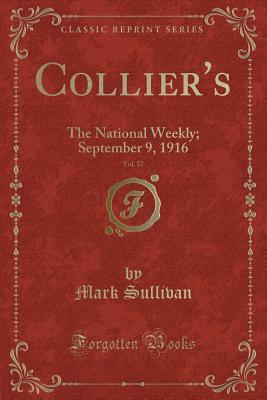 Collier's, Vol. 57: The National Weekly; September 9, 1916