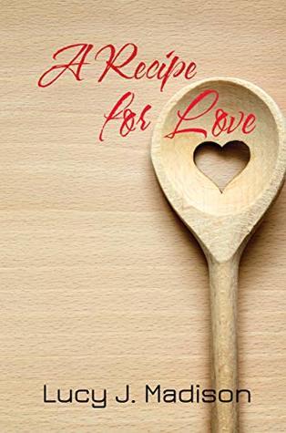 A Recipe for Love