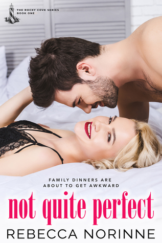Not Quite Perfect (The Rocky Cove Series, Book 1)