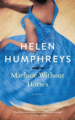 Machine Without Horses: A Novel
