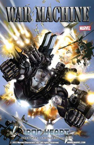War Machine - Volume 1: Iron Heart