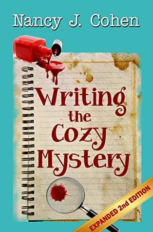 Writing the Cozy Mystery by Nancy J. Cohen
