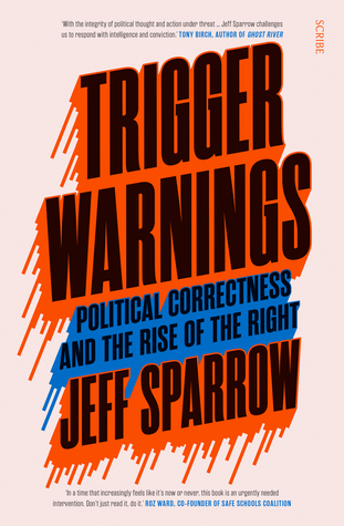 Trigger Warnings by Jeff Sparrow